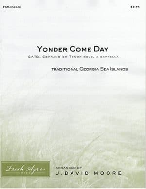 Sheet music cover image for choral arrangement of Yonder Come Day