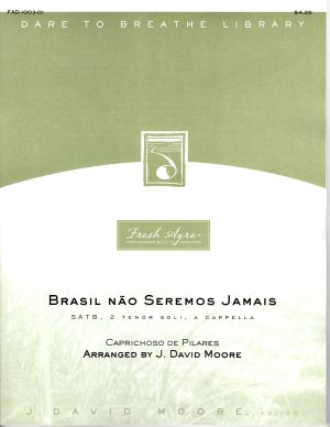 Sheet music cover image for choral arrangement of Brasil Não Seremos Jamais