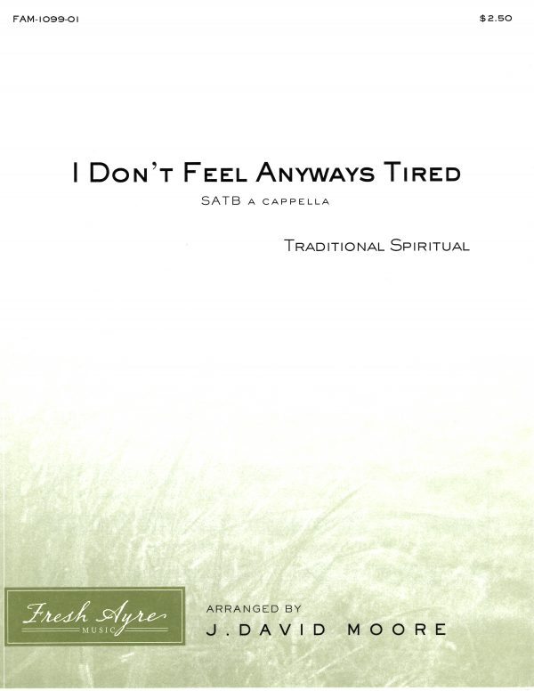 I Don't Feel Anyways Tired 1