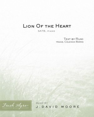Sheet music cover image for choral composition Lion Of the Heart