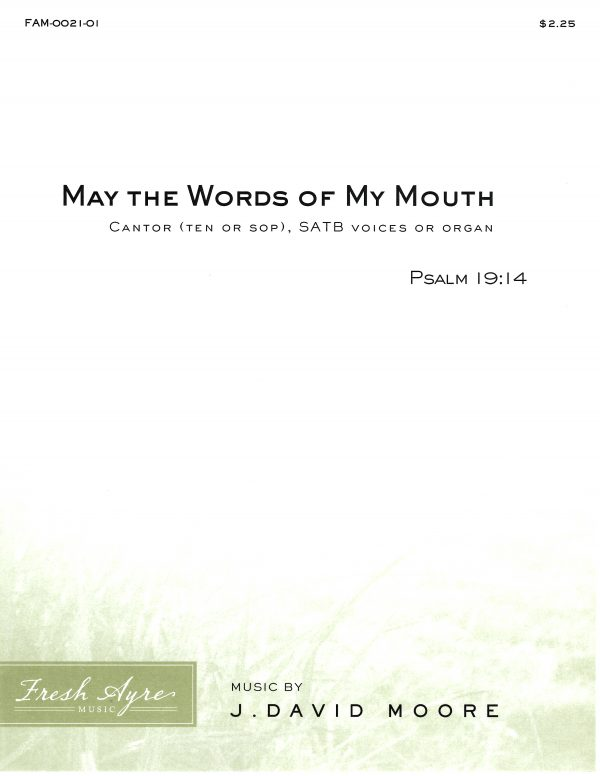 May the Words Of My Mouth 1