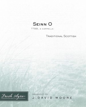 Sheet music cover image for choral composition Seinn O TTBB